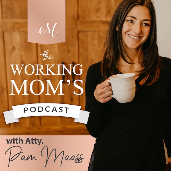 Working Mom's Podcast